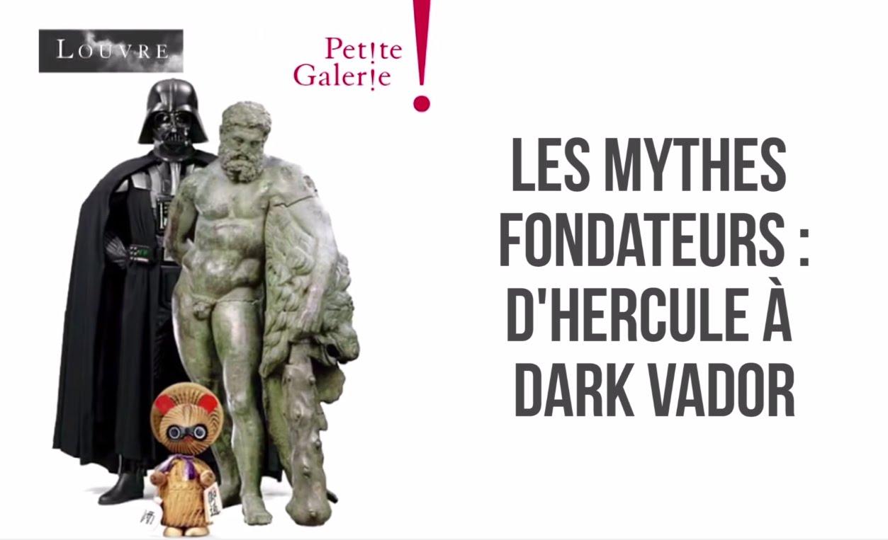 Mythes fondateurs : D'Hercule à Dark Vador au musée du Louvre