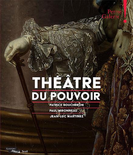 Théâtre du pouvoir au musée du Louvre